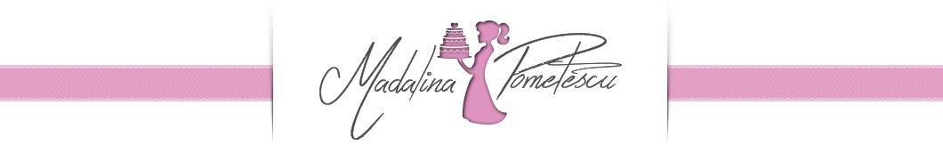 Madalina Pometescu - Dolci e Ricette